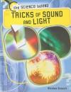 Tricks of Sound and Light - Nicolas Brasch