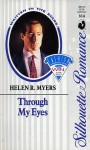 Through My Eyes - Helen R. Myers