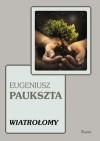 Wiatrołomy - Eugeniusz Paukszta