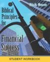 Biblical Principles for Financial Success: Student Workbook - Rich Brott