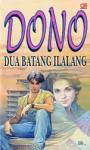 Dua Batang Ilalang - Dono