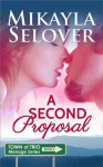 A Second Proposal - Mikayla Selover