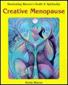 Creative Menopause: Illuminating Women's Health and Spirituality - Farida Sharan