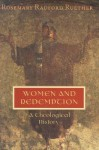 Women and Redemption Paper - Rosemary Radford Ruether