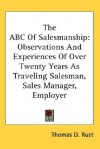ABC of Salesmanship - Thomas Rust