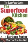 The Superfood Kitchen (The Superfood Guides) - Barbara Porter