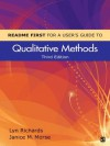 README FIRST for a User's Guide to Qualitative Methods - Marilyn (Lyn) G. (Gray) Richards, Janice M. Morse