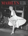 Marilyn: In the Flash - David Wills