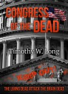 Congress of the Dead - Timothy W. Long