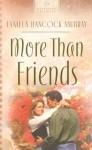 More Than Friends (Virginia Hearts Series #3) - Tamela Hancock Murray