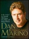 Dan Marino: The Making of a Legend - Beckett Publications