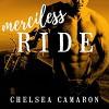 Merciless Ride: Hellions Ride, Book 3 - Tantor Audio, Chelsea Camaron, Elizabeth Hart, Jeremy York