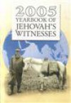 2005 Yearbook of Jehovah's Witnesses - Watch Tower Bible and Tract Society