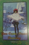 You came down Dancing - Yuu Yabuuchi