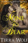 Mine To Bear (A BBW Paranormal Shifter Romance) (Atonement Book 2) - Terra Wolf, Alannah Blacke