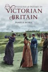 Pleasures and Pastimes in Victorian Britain - Pamela Horn