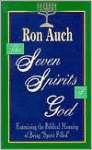 The Seven Spirits of God - Ron Auch