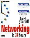 Teach Yourself Networking In 24 Hours - Matt Hayden
