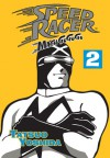 Speed Racer: Mach Go Go Go, Vol. 2 - Tatsuo Yoshida