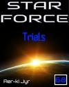 Star Force: Trials (SF68) - Aer-ki Jyr