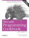 Secure Programming Cookbook for C and C++: Recipes for Cryptography, Authentication, Input Validation & More - John Viega, Matt Messier