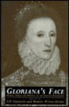 Gloriana's Face: Women, Public and Private, in the English Renaissance - Susan P. Cerasano, Marion Wynne-Davies