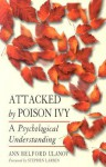Attacked by Poison Ivy: A Psychological Understanding - Ann Belford Ulanov
