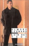 Loin des yeux - Elmore Leonard, Doug Headline