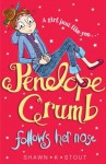 Penelope Crumb Follows Her Nose - Shawn K. Stout