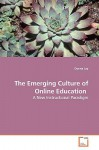The Emerging Culture of Online Education - Donna Joy