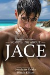 Something About Jace - Jocelynn Drake, Rinda Elliott