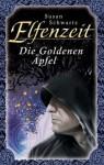 Elfenzeit 15: Die Goldenen Äpfel (German Edition) - Susan Schwartz