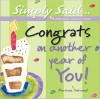 Congrats on Another Year of You!: A Birthday Celebration - Marianne R. Richmond