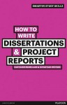How to Write Dissertations & Project Reports - Kathleen McMillan