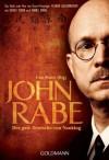 John Rabe. Der gute Deutsche von Nanking - Erwin Wickert