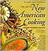The Art of New American Cooking - Arlene Feltman Sailhac, Tom Eckerle, Martin Lubin