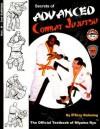 Secrets of Advanced Combat Jujutsu: The Official Textbook of Miyama Ryu - D'Arcy Rahming