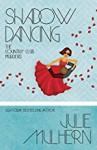 Shadow Dancing - Julie Mulhern