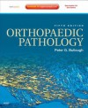 Orthopaedic Pathology: Expert Consult - Online and Print - Peter G Bullough