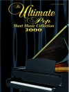 Ultimate Pop Sheet Music Collection 2000 - Carol Cuellar