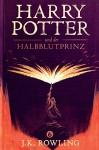 Harry Potter und der Halbblutprinz (Die Harry-Potter-Buchreihe) - J.K. Rowling, Klaus Fritz