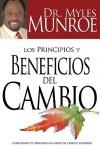 Los Principios y Beneficios del Cambio - Myles Munroe