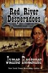 Red River Desperadoes - James Reasoner