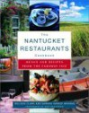 The Nantucket Restaurants Cookbook: Menus and Recipes from the Faraway Isle - Melissa Clark, Samara Farber Mormar