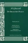 On Obligatory Purity (Great Books of the Islamic World) - Abu Hamed Muhammad al-Ghazzali, Jay R. Crook, Laleh Bakhtiar