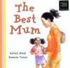 The Best Mum - Sarah Nash, Pamela Venus