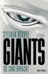 Giants - Zorn der Götter: Roman (Giants-Reihe, Band 2) - Sylvain Neuvel, Marcel Häußler
