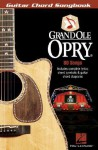 Grand OLE Opry: Guitar Chord Songbook - Hal Leonard Publishing Company