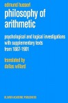 Philosophy of Arithmetic: Psychological and Logical Investigations with Supplementary Texts from 1887 1901 - Edmund Husserl