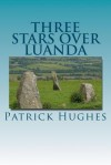 Three Stars Over Luanda - Patrick Hughes